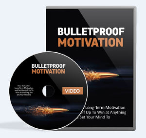 Bulletproof Motivation - How To Sustain Long-Term Motivation and Set Yourself Up To Win at Anything - SelfhelpFitness