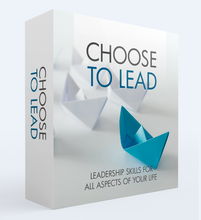 Load image into Gallery viewer, Choose To Lead - Leadership Skills For All Aspects of Your Life - SelfhelpFitness