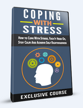 Load image into Gallery viewer, Coping With Stress - Learn How To Cope With Stress And Deal With It The EASY Way! - SelfhelpFitness