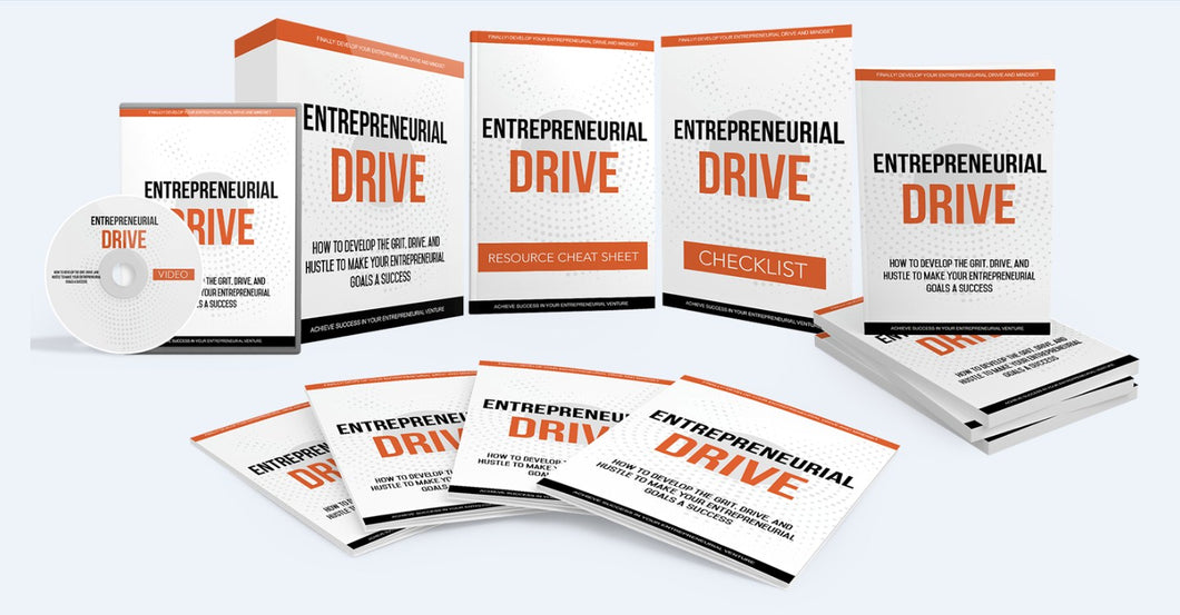 Entrepreneural Drive - Develop The Grit, Drive To Make Your Entrepreneurial Goals a Success - SelfhelpFitness