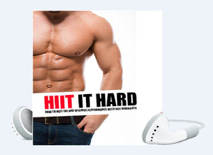 HIIT It Hard - Burning Fat, Building Muscle, And Getting In Great Shape - SelfhelpFitness