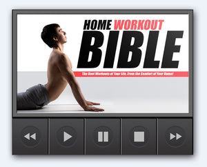 Home Workout Bible - Getting In Shape With Your Own Home Gym - SelfhelpFitness
