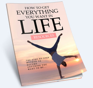 How To Get Everything You Want In Life - SelfhelpFitness
