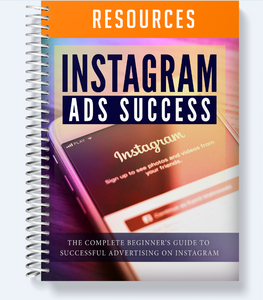 Instagram Ads Success - The Complete Beginner's Guide To Successful Advertising on Instagram - SelfhelpFitness