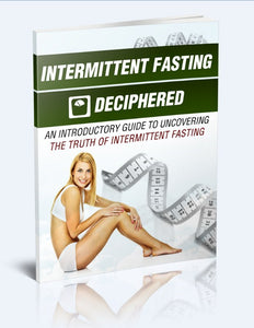 Intermittent Fasting Deciphered - Uncovering The Truth Of Intermittent Fasting - SelfhelpFitness