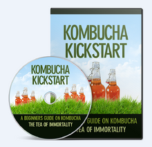 Load image into Gallery viewer, Kombucha Kickstart - A Beginners Guide On Kombucha - The Tea Of Imortality - SelfhelpFitness
