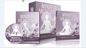 Mindful Meditation - A Beginners Guide To Demystifying Meditation & Being Mindful - SelfhelpFitness