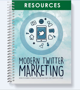 Modern Twitter Marketing - Earn a Passive Online Income One Tweet at a Time! - SelfhelpFitness
