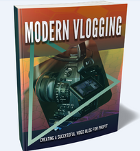 Load image into Gallery viewer, Modern Vlogging - Creating A Successful Video Blog For Profit! - SelfhelpFitness