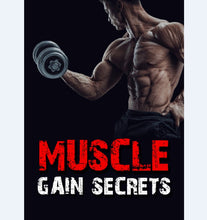 Load image into Gallery viewer, Muscle Gain Secrets - Build Hard Rock Muscles That You Will Infinitely Be Proud Of - SelfhelpFitness