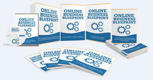 Online Business Blueprint - Step-By-Step Blueprint To Setting Up Your Own Profitable Online Business - SelfhelpFitness