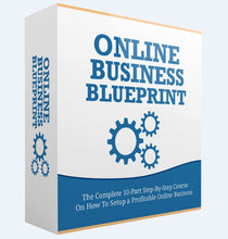 Load image into Gallery viewer, Online Business Blueprint - Step-By-Step Blueprint To Setting Up Your Own Profitable Online Business - SelfhelpFitness