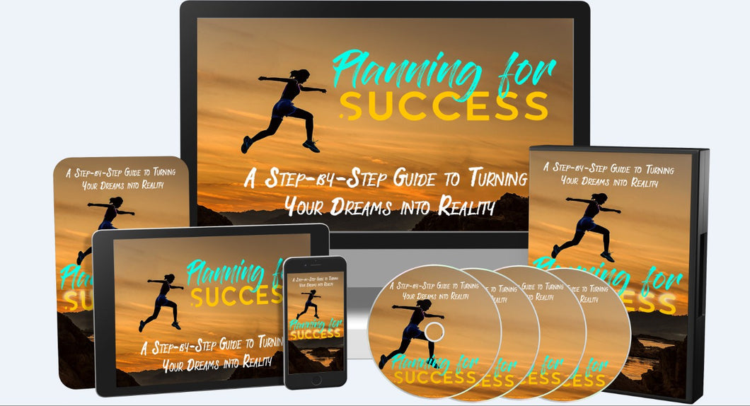 Planning For Success - A Step-by-Step Guide to Turning Your Dreams into a Reality! - SelfhelpFitness