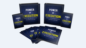 Power of Execution - How To Executing Your Goals And Realize All Your Dreams Easily - SelfhelpFitness
