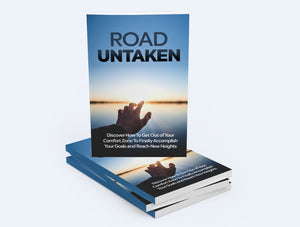 Road Untaken - Discover How To Get Out of Your Comfort Zone To Finally Accomplish Your Goals - SelfhelpFitness