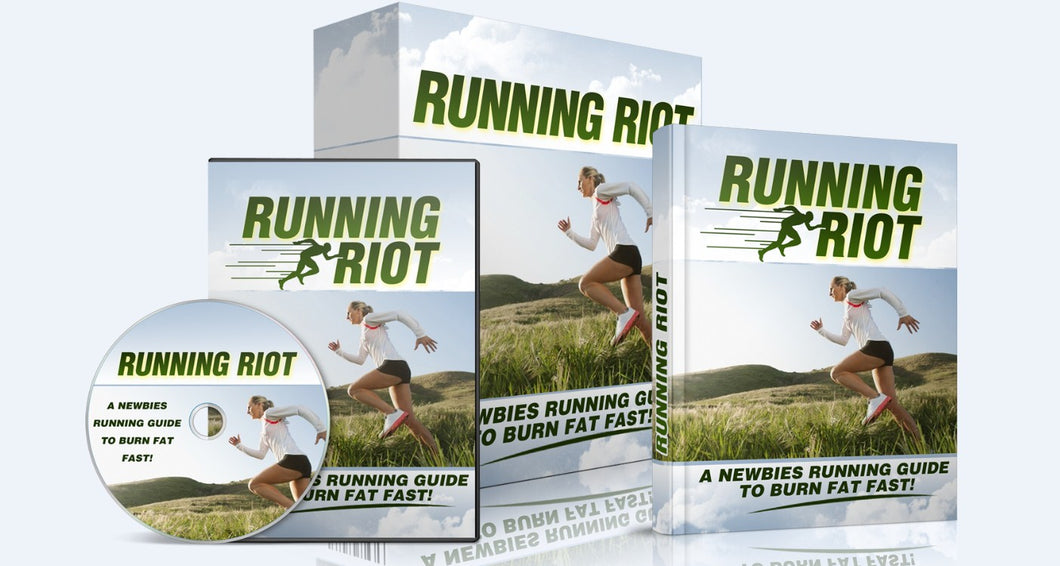 Running Riot - A Newbies Running Guide To Burn Fat Fast - SelfhelpFitness