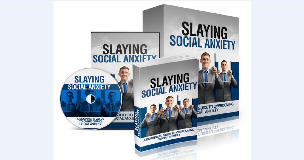 Slaying Social Anxiety - A Beginners Guide To Overcoming Social Anxiety - SelfhelpFitness