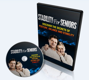 Stability For Seniors - Discover The Secrets To Posture, Balance & Stability - SelfhelpFitness
