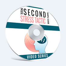 Load image into Gallery viewer, Ten Second Stress Tactic For Relief Today! - SelfhelpFitness