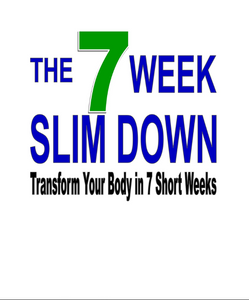 The 7 Week Slim Down - Transform Your Body In 7 Short Weeks - SelfhelpFitness
