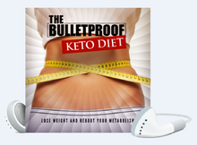 Load image into Gallery viewer, The Bulletproof Keto Diet - Lose Weight And Reboot Your Metabolism! - SelfhelpFitness