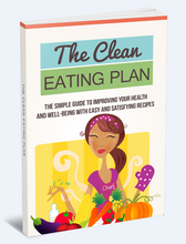 Load image into Gallery viewer, The Clean Eating Plan - Improving Your Health and Well-Being With Easy and Satisfying Recipes - SelfhelpFitness