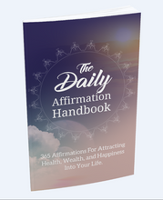 Load image into Gallery viewer, The Daily Affirmation Handbook - 365 Affirmations For Attracting Health, Wealth, and Happiness - SelfhelpFitness