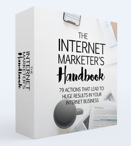 The Internet Marketer's Handbook - Gain Huge Results for your Internet Business - SelfhelpFitness