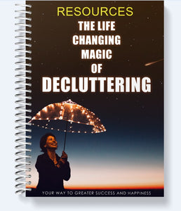 The Life Changing Magic Of Decluttering - Your way to greater success and happiness! - SelfhelpFitness