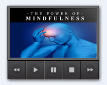 Load image into Gallery viewer, The Power Of Mindfulness - Your Mind Is More Powerful Than You Realize - SelfhelpFitness