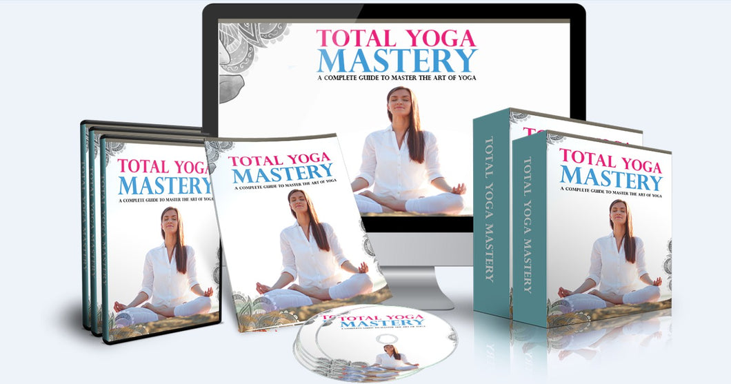Total Yoga Mastery - The Complete Guide To Master The Art of Yoga - SelfhelpFitness