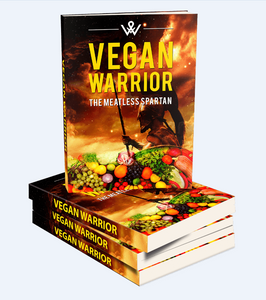 Vegan Warrior - Blueprint On How You Can Kickstart Your Vegan Diet Today! - SelfhelpFitness