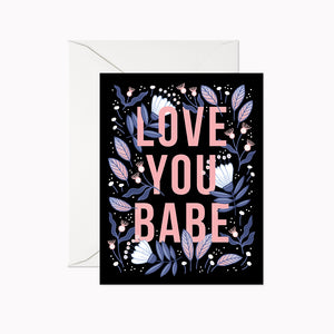 LOVE YOU BABE CARD - Linden Paper Co. , Greeting Card - Stationery Brand, Linden Paper Co. Linden Paper Co., Linden Paper Co.  Linden Paper Co.