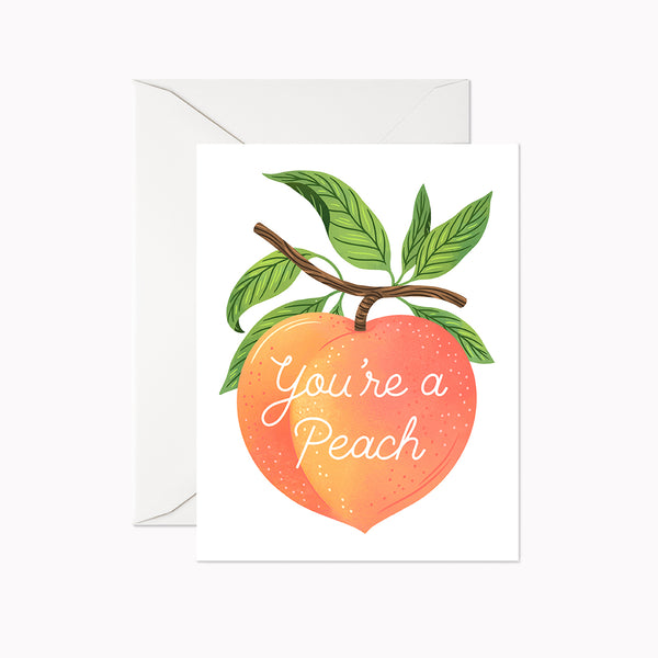 You're a Peach Card - Linden Paper Co. , Greeting Card - Stationery Brand, Linden Paper Co. Linden Paper Co., Linden Paper Co.  Linden Paper Co.