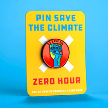 Load image into Gallery viewer, Earth Fist pin collaboration with Zero Hour and Pin Save the Climate