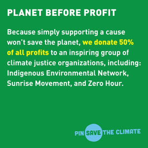 Pin Save the Climate X Zero Hour Earth Fist pin