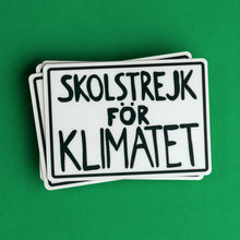 Load image into Gallery viewer, Greta Thunberg school strike for the climate (skolstrejk for klimatet) protest poster sticker
