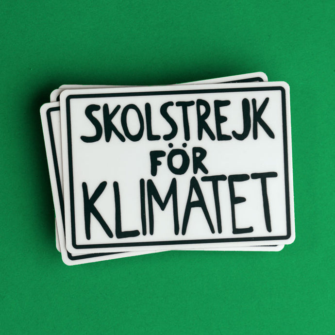 Greta Thunberg school strike for the climate (skolstrejk for klimatet) protest poster sticker