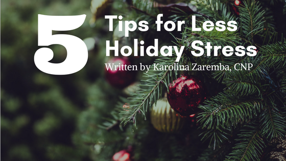 5 Tips for Less Holiday Stress