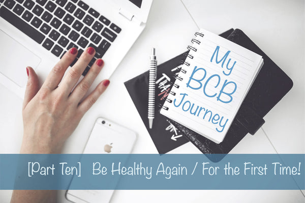 Be Healthy Again / For the First Time!