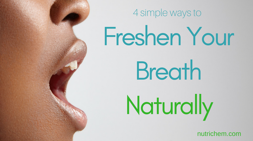 Freshen Your Breath Naturally