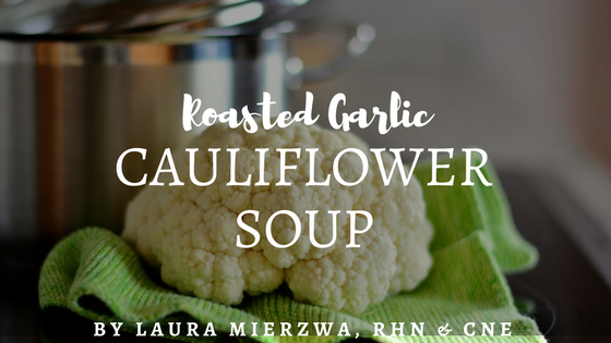 Roasted Cauliflower Soup (With Video Walkthrough)