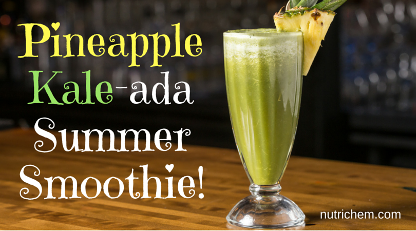 Pineapple Kale-ada Summer Smoothie