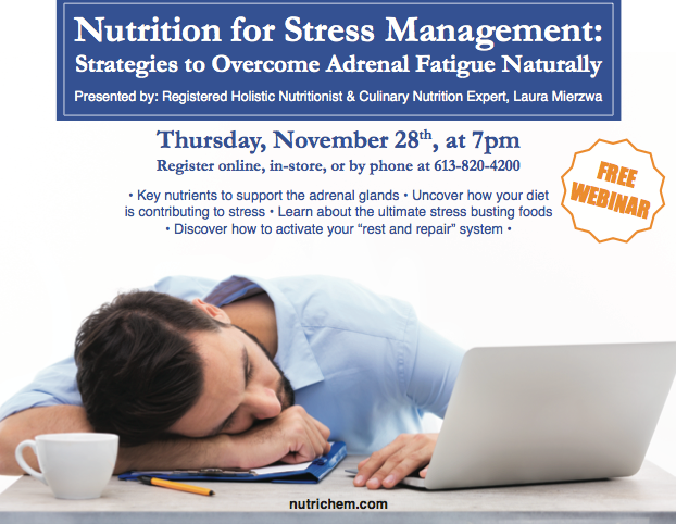 WEBINAR Nutrition for Stress Management: Strategies to Overcome Adrenal Fatigue, Naturally!
