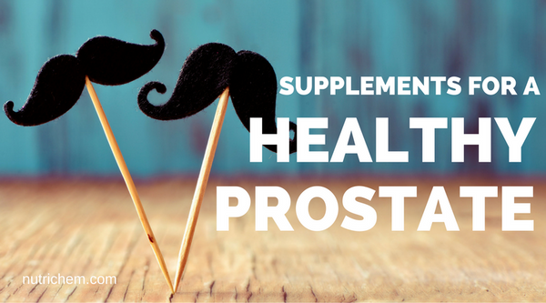 Supplements for a Healthy Prostate