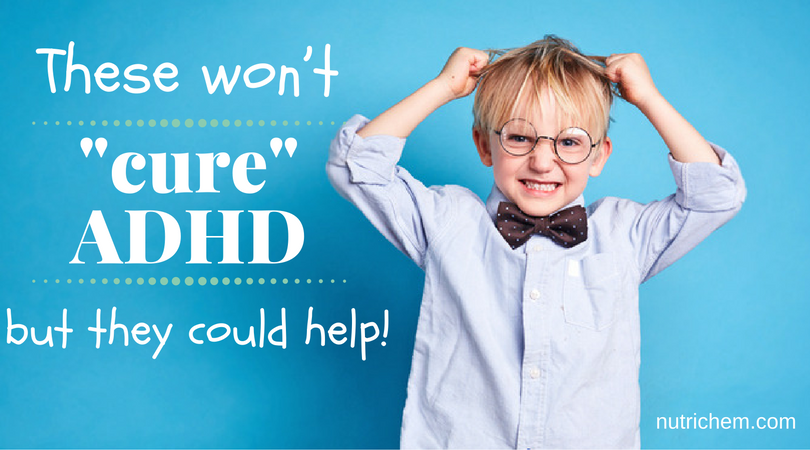 These won't cure ADHD, but they could help!