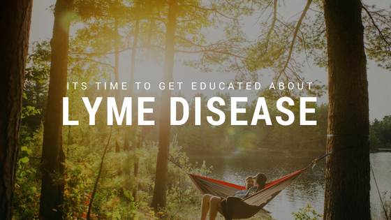 It's Time to Get Educated about Lyme Disease