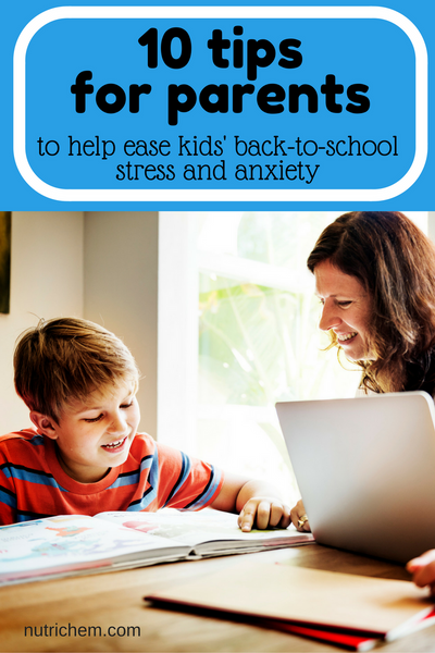 10 tips for parents to help ease kids' back-to-school stress