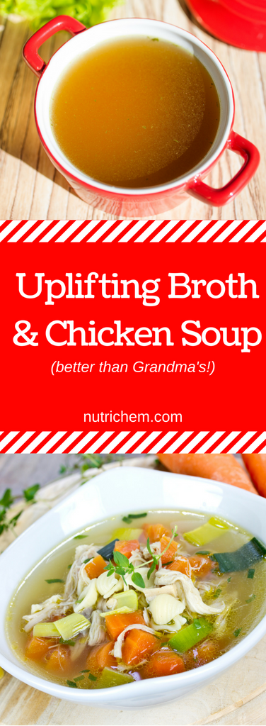 Uplifting Broth and Chicken Soup