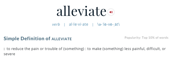 from http://www.merriam-webster.com/dictionary/alleviate